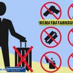 Những vật dụng không được phép mang lên máy bay