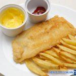 Ẩm thực đặc trưng Fish and chips gây thích thú với mọi du khách